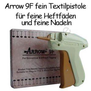 Textilpistole Heftpistole Arrow 9F mit feiner Nadel