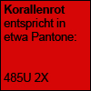 Korallenrot Pantone 485U 2X