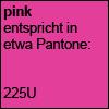 Pink Pantone 225U