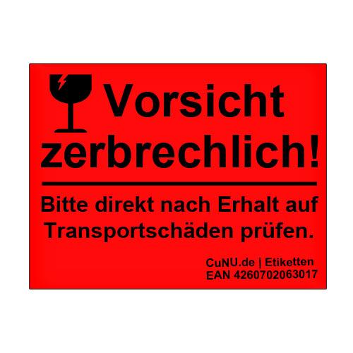 700 Warnetiketten: Vorsicht zerbrechlich Bitte direkt nach Erhalt auf Transportschäden prüfen.